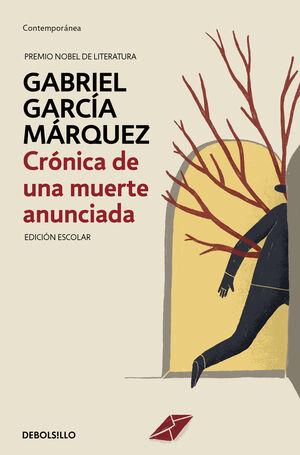CRÓNICA DE UNA MUERTE ANUNCIADA (EDICIÓN ESCOLAR)
