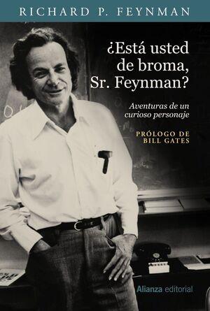 ESTA USTED DE BROMA SR FEYNMAN AVENTURAS DE UN CURIOSO PERSONAJE