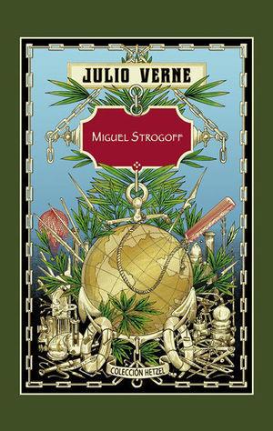 MIGUEL STROGOFF (HETZEL)