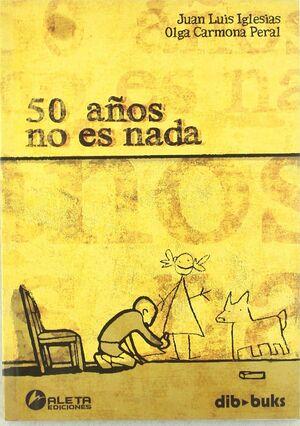 50 AÑOS NO ES NADA