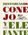 HISTORIAS DE CONEJO Y DE ELEFANTE