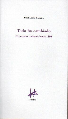 TODO HA CAMBIADO RECUERDOS ITALIANOS HACIA 1800