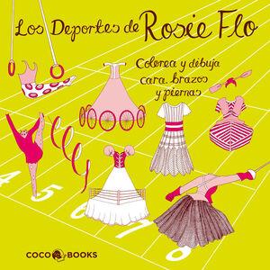 LOS DEPORTES DE ROSIE FLO