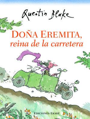 DOÑA EREMITA. REINA DE LA CARRETERA
