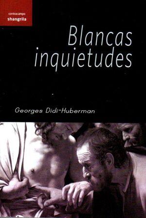 BLANCAS INQUIETUDES