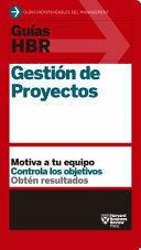 GUIAS HBR. GESTION DE PROYECTOS