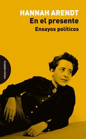 EN EL PRESENTE ENSAYOS POLITICOS