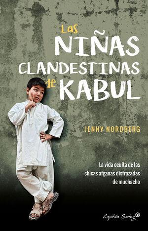 LAS NINAS CLANDESTINAS DE KABUL