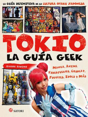 GUIA GEEK DE TOKIO,LA