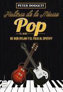 HISTORIAS DE LA MUSICA POP EL AUGE DE BOB DYLAN Y EL FOLK AL SPOTIFY
