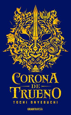 BESTIAS DE LA NOCHE 2. CORONA DE TRUENO