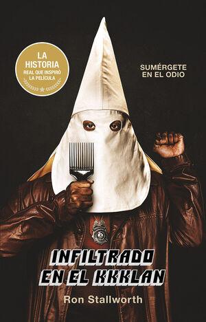 INFILTRADO EN EL KKKLAN KU KLUX KLAN
