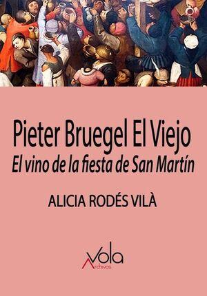 PIETER BRUEGEL EL VIEJO EL VINO DE LA FIESTA DE SAN MARTIN