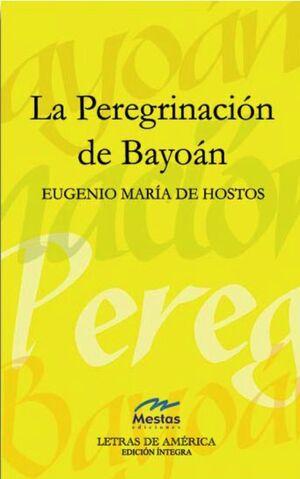 LA PEREGRINACION DE BAYOAN