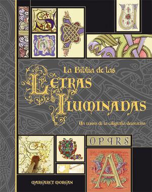 LA BIBLIA DE LAS LETRAS ILUMINADAS