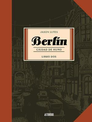 BERLÍN 2. CIUDAD DE HUMO