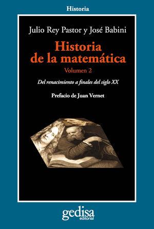 HISTORIA DE LA MATEMATICA 2. DEL RENACIMIENTO A FINALES DEL SIGLO XX