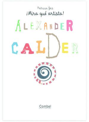 MIRA QUE ARTISTA! ALEXANDER CALDER
