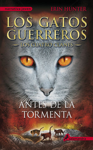 ANTES DE LA TORMENTA (LOS GATOS GUERREROS  LOS CUATRO CLANES 4)