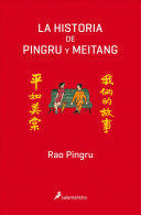 LA HISTORIA DE PINGRU Y MEITANG