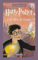 HARRY POTTER EL CALIZ DE FUEGO