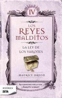 LOS REYES MALDITOS IV LA LEY DE LOS VARONES