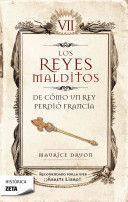 LOS REYES MALDITOS VII DE COMO UN REY PERDIO FRANCIA