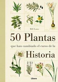 50 PLANTAS QUE HAN CAMBIADO LA HISTORIA