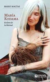 MARIA KODAMA : ESCLAVA DE LA LIBERTAD