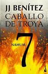 CABALLO DE TROYA 7 - NAHUM (NVA EDICION)