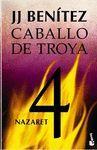 CABALLO DE TROYA 4 - NAZARET (NVA EDICION)