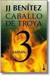 CABALLO DE TROYA 3 - SAIDAN (NVA EDICION)