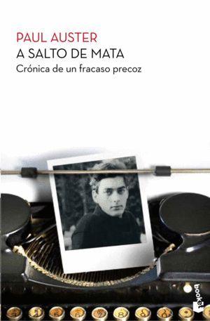 A SALTO DE MATA (P. AUSTER) - CRONICA DE UN FRACASO PRECOZ