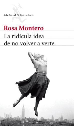 RIDICULA IDEA DE NO VOLVER A VERTE, LA