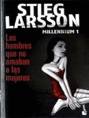 LOS HOMBRES QUE NO AMABAN A LAS MUJERES - MILLENNIUM 1