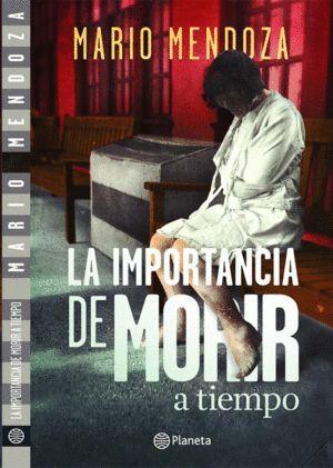LA IMPORTANCIA DE MORIR A TIEMPO