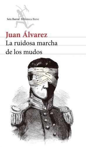 LA RUIDOSA MARCHA DE LOS MUDOS