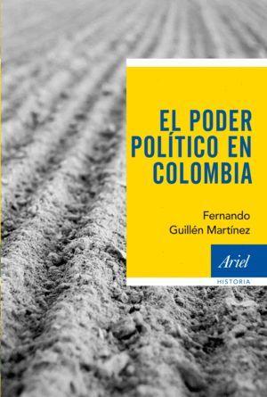 EL PODER POLITICO EN COLOMBIA