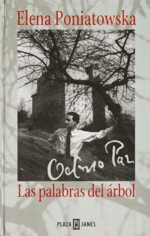 OCTAVIO PAZ LAS PALABRAS DEL ARBOL
