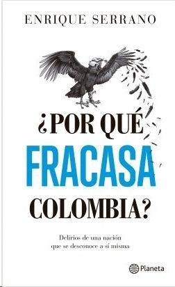 ¿POR QUE FRACASA COLOMBIA?