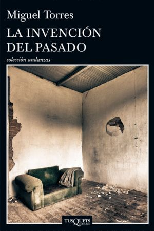 LA INVENCION DEL PASADO