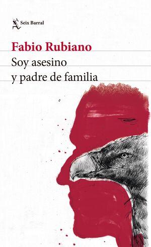 SOY ASESINO Y PADRE DE FAMILIA