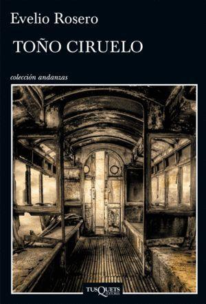 TOÑO CIRUELO / EVELIO ROSERO.