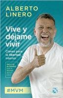 VIVE Y DEJAME VIVIR