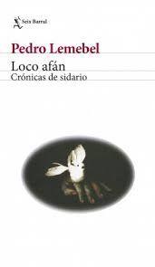 LOCO AFÁN CRÓNICAS DE SIDARIO