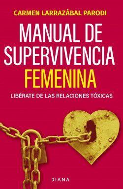 MANUAL DE SUPERVIVENCIA FEMENINA