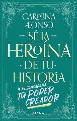 SE LA HEROINA DE TU HISTORIA