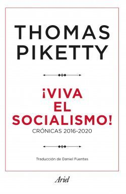 ¡ VIVA EL SOCIALISMO !