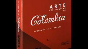 ARTE DEL SIGLO XX EN COLOMBIA CONTADO EN 12 OBRAS