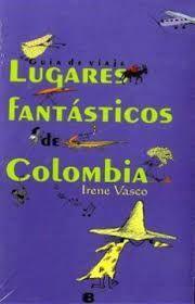 LUGARES FANTASTICOS DE COLOMBIA